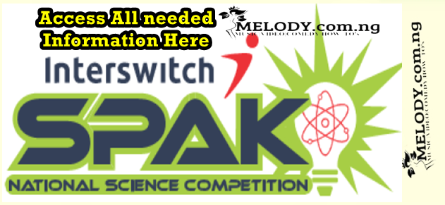 2021 InterswitchSPAK 3.1 Competition for Nigerians