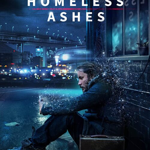 Homeless Ashes Movie