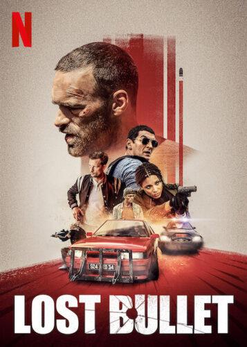 Lost Bullet 2020 Movie