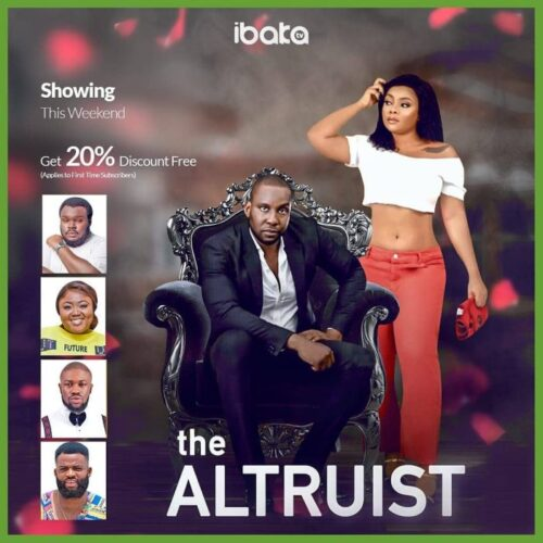 The Altruist Nollywood Movie