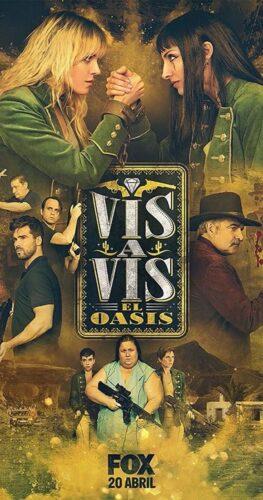 Vis a Vis – El Oasis
