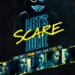 Lets Scare Julie 2020