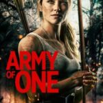 Army of One 2020 Full Movie
