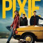 Pixie 2020 Full Movie