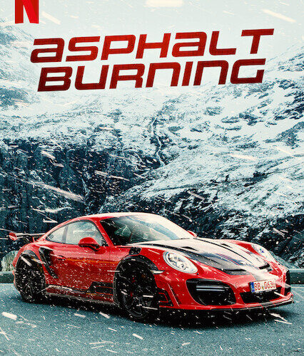 Asphalt Burning 2020 full movie