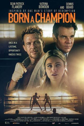 Born a Champion 2021 Full Movie
