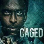 Caged 2021 Full Movie