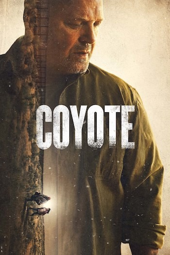 Coyote Season 1 [Episode 1-6] Full Movie