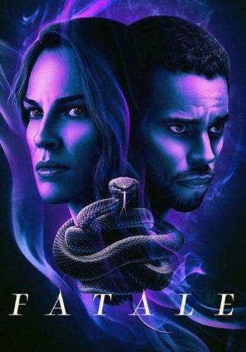 Fatale 2020 Full Movie