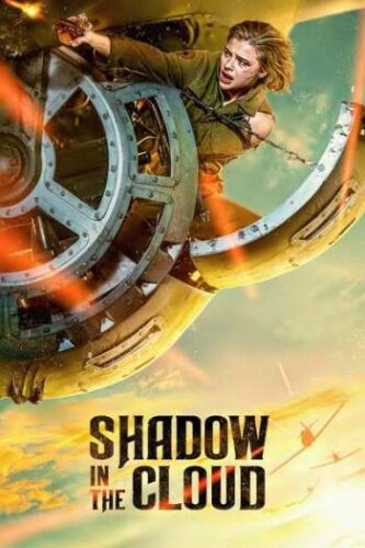 Shadow in the Cloud 2020 Full Movie