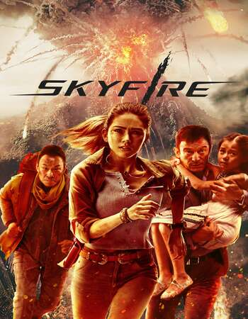 Skyfire 2019 Full Movie