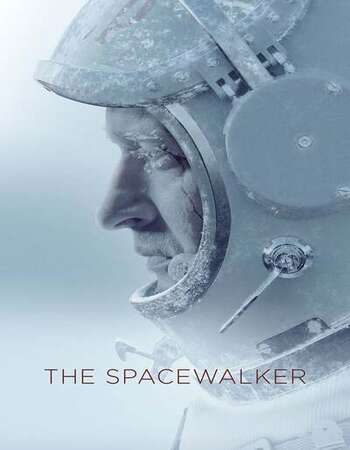 Spacewalker 2020 Full Movie