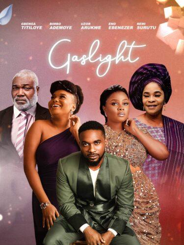Gaslight – Nollywood Movie