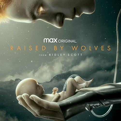 Raised by Wolves Season 1 Episode 1 – 3