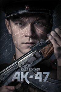 Ak 47 Kalashnikov 2021 movie
