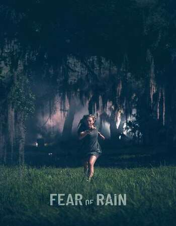 Fear of Rain 2021 Full Movie