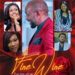Fine Wine 2021 Nollywood movie