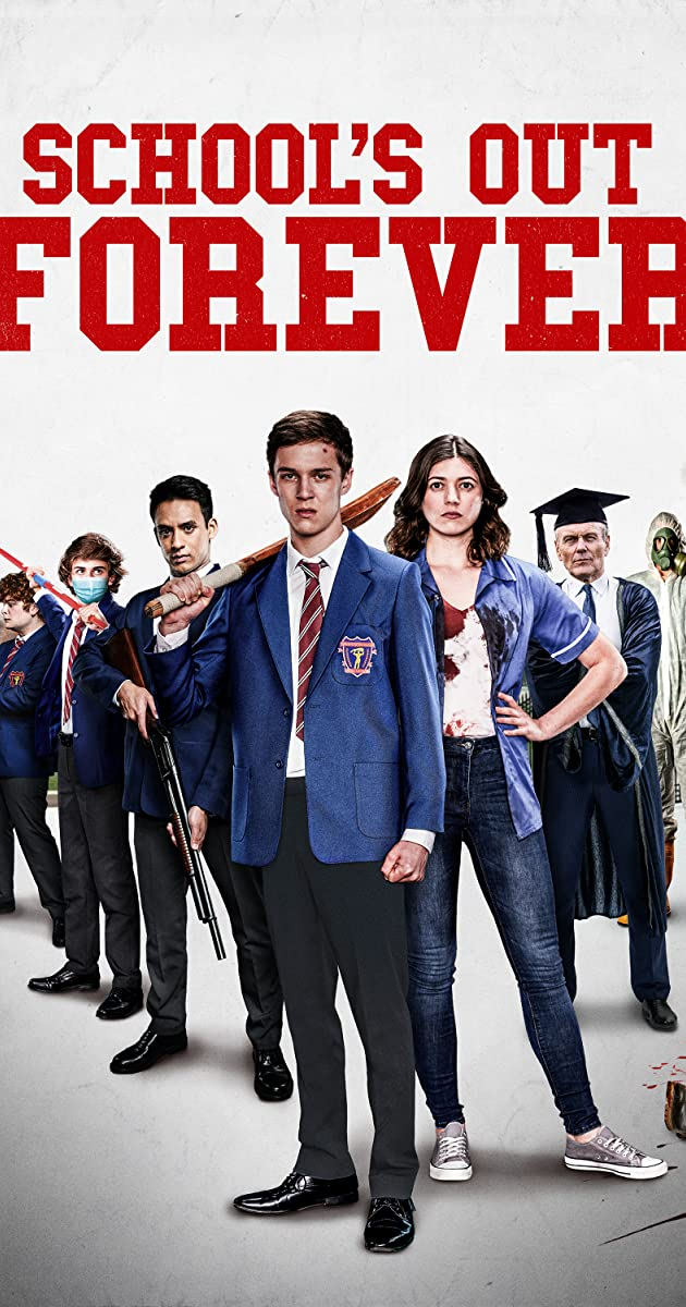 Schools Out Forever 2021 Movie
