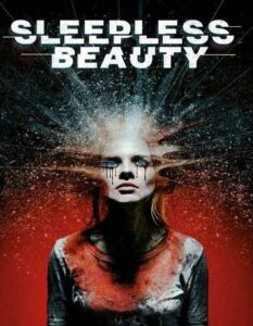 Sleepless Beauty 2020 Movie