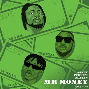 Asake Ft Zlatan/Peruzzi - Mr Money 2