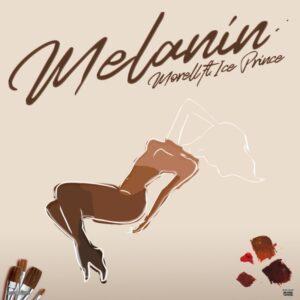 "Morell – ""Melanin"" ft. Ice Prince 3"