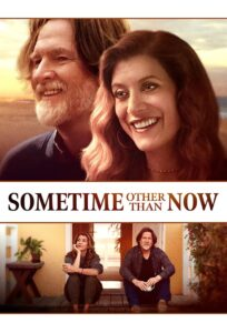 Sometime Other Than Now (2021)