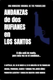Andanzas de dos rufianes en Los Santos (2021)
