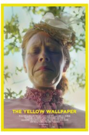 The Yellow Wallpaper (2021)