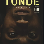 The Obituary of Tunde Johnson 2021