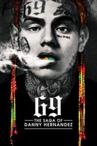 69: The Saga of Danny Hernandez (2021)