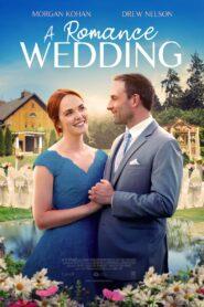 A Romance Wedding (2021)