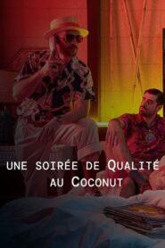 Une soirée de Qualité au Coconut (2021)