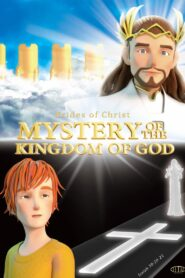 Mystery of the Kingdom of God (2021)