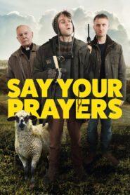 Say Your Prayers (2021)