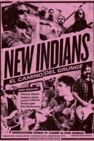New Indians, el camino del grunge (2021)