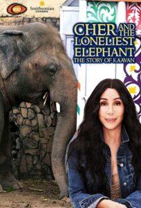 Cher & the Loneliest Elephant (2021)