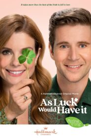 As Luck Would Have It (2021)