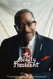 The Beauty President (2021)