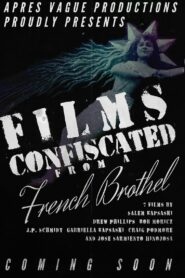 Films Confiscated from a French Brothel (2021)