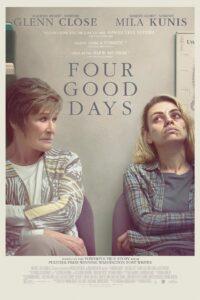 Four Good Days (2021)