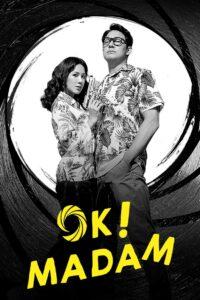 Okay! Madam (2020)