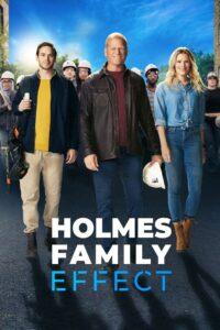 Holmes Family Effect: Season 1