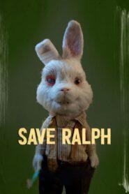 Save Ralph (2021)