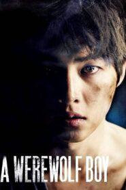 A Werewolf Boy (2012)