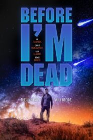 Before I'm Dead (2021)