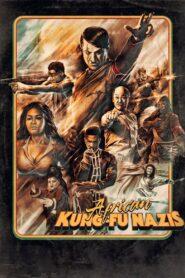 African Kung-Fu Nazis (2019)