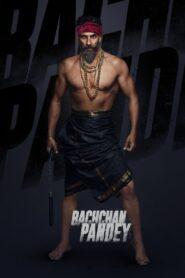 Bachchan Pandey (2022)
