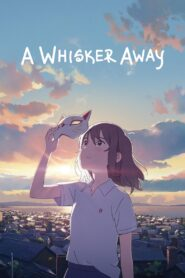 A Whisker Away 2020