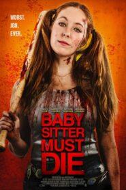Babysitter Must Die 2020