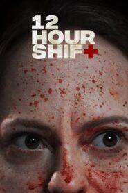 12 Hour Shift 2020